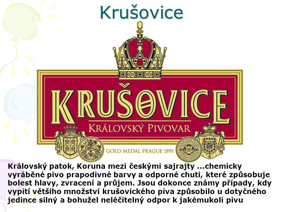 Krušovice Královský patok, Koruna mezi českými sajrajty...chemicky vyráběné pivo prapodivné barvy a odporné chuti, které způsobuje bolest hlavy, zvrac