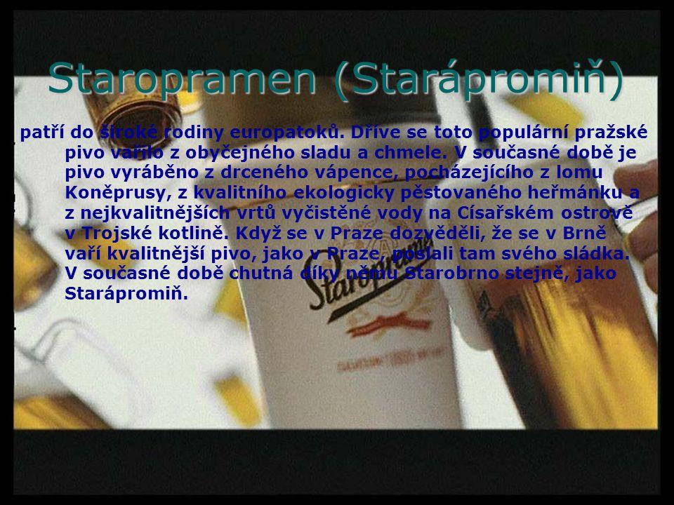 Staropramen (Starápromiň) patří do široké rodiny europatoků. Dříve se toto populární pražské pivo vařilo z obyčejného sladu a chmele. V současné době