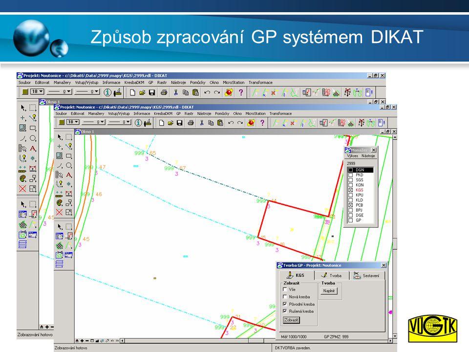 Způsob zpracování GP systémem DIKAT