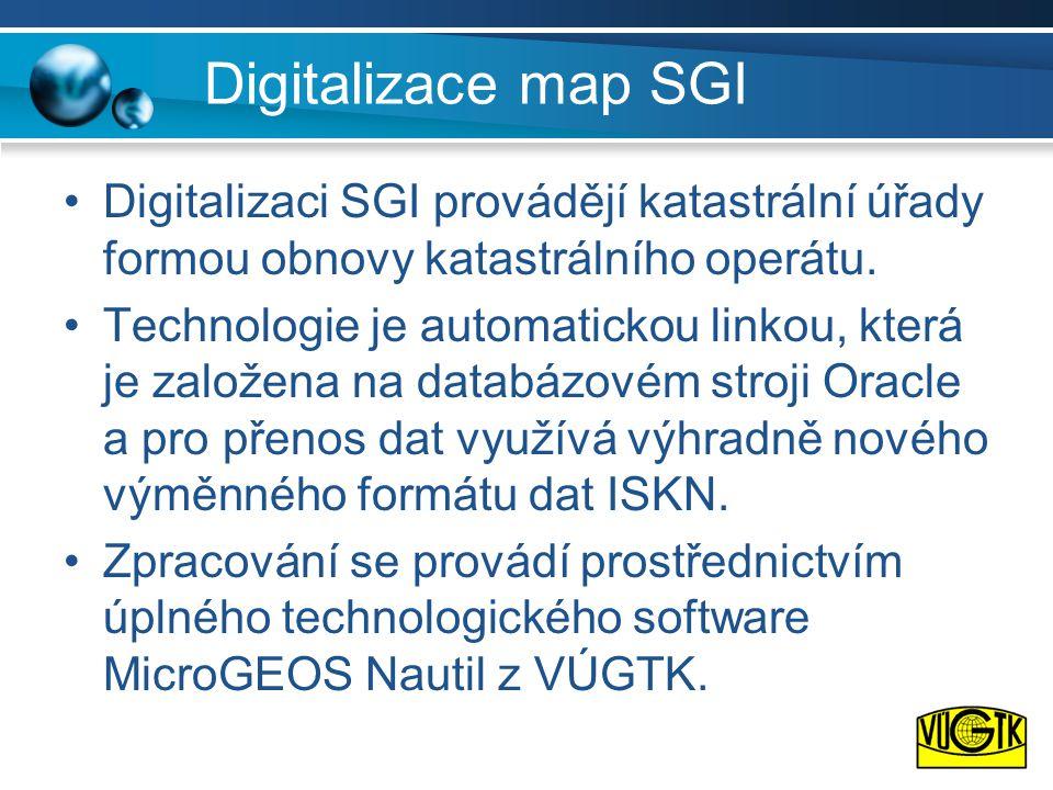 Digitalizace map SGI •Digitalizaci SGI provádějí katastrální úřady formou obnovy katastrálního operátu.
