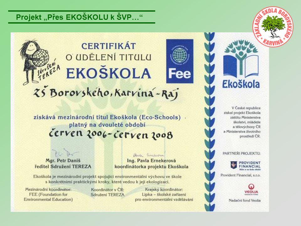 """Projekt """"Přes EKOŠKOLU k ŠVP…"""""""