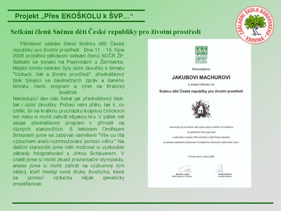 """Projekt """"Přes EKOŠKOLU k ŠVP… V pravé poledne dne 21."""