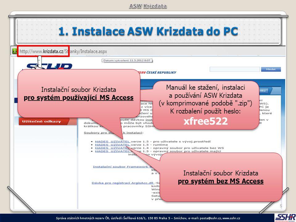 55 Manuál ke stažení, instalaci a používání ASW Krizdata (v komprimované podobě