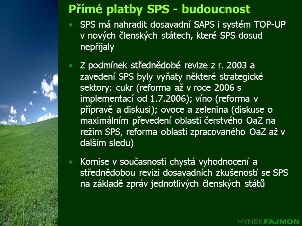 Přímé platby SPS - budoucnost •SPS má nahradit dosavadní SAPS i systém TOP-UP v nových členských státech, které SPS dosud nepřijaly •Z podmínek středn