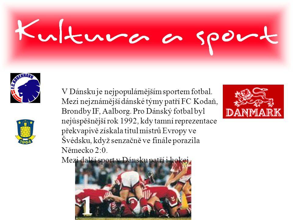 V Dánsku je nejpopulárnějším sportem fotbal. Mezi nejznámější dánské týmy patří FC Kodaň, Brondby IF, Aalborg. Pro Dánský fotbal byl nejúspěšnější rok