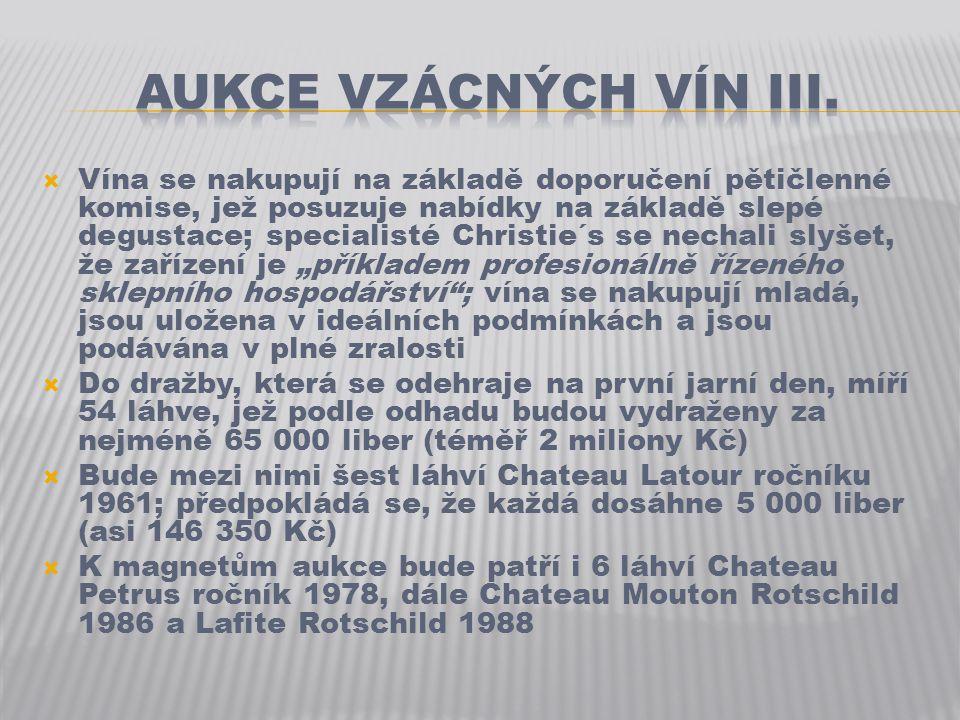  Dražba se týká šesti lotů vín uložených v Government Hospitality Cellar, jenž byl založen v roce 1922 v Lancaster House nedaleko Buckinghamského paláce  Sklep disponuje 38 090 láhvemi vína a lihovin, jejichž hodnota dosáhla v minulém roce téměř 3 milionů liber (asi 90 milionů Kč)