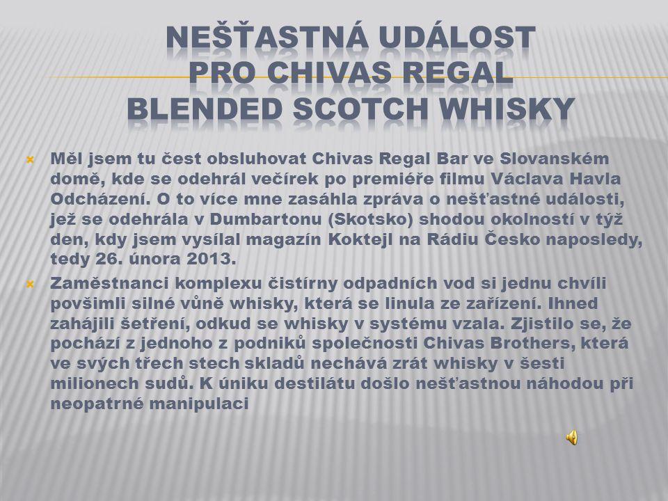  Měl jsem tu čest obsluhovat Chivas Regal Bar ve Slovanském domě, kde se odehrál večírek po premiéře filmu Václava Havla Odcházení.