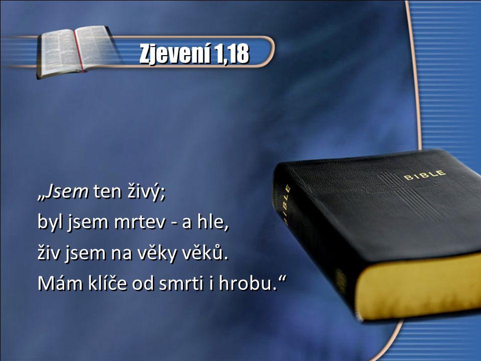 """1 Kor 15,16-18 """"Neboť není-li vzkříšení z mrtvých, nebyl vzkříšen ani Kristus."""