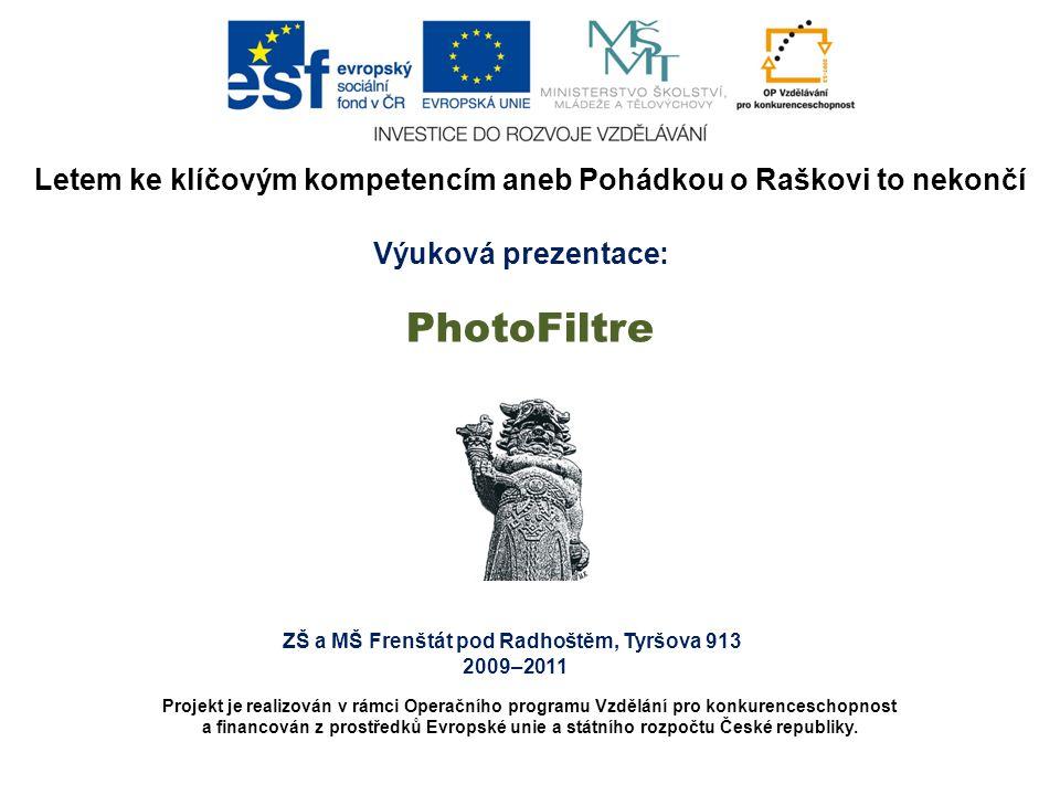 ZŠ a MŠ Frenštát pod Radhoštěm, Tyršova 913 2009–2011 Letem ke klíčovým kompetencím aneb Pohádkou o Raškovi to nekončí Projekt je realizován v rámci Operačního programu Vzdělání pro konkurenceschopnost a financován z prostředků Evropské unie a státního rozpočtu České republiky.