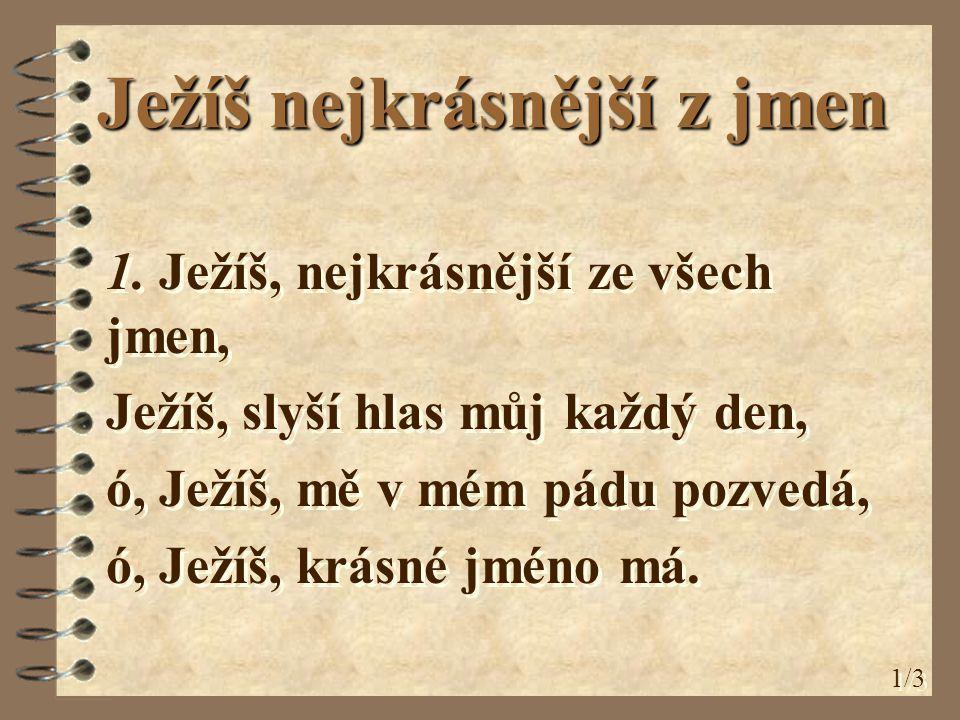 Ježíš nejkrásnější z jmen 1.