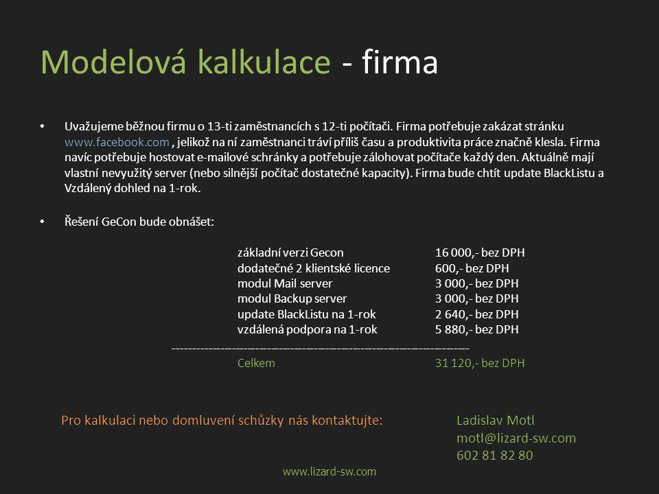 Modelová kalkulace - firma • Uvažujeme běžnou firmu o 13-ti zaměstnancích s 12-ti počítači.