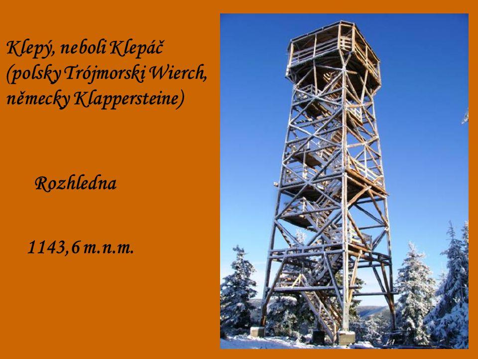 Klepý, neboli Klepáč (polsky Trójmorski Wierch, německy Klappersteine) Rozhledna 1143,6 m.n.m.
