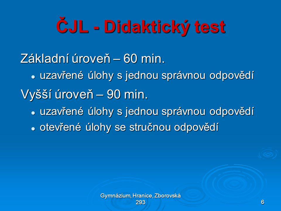 Gymnázium, Hranice, Zborovská 2936 ČJL - Didaktický test Základní úroveň – 60 min.