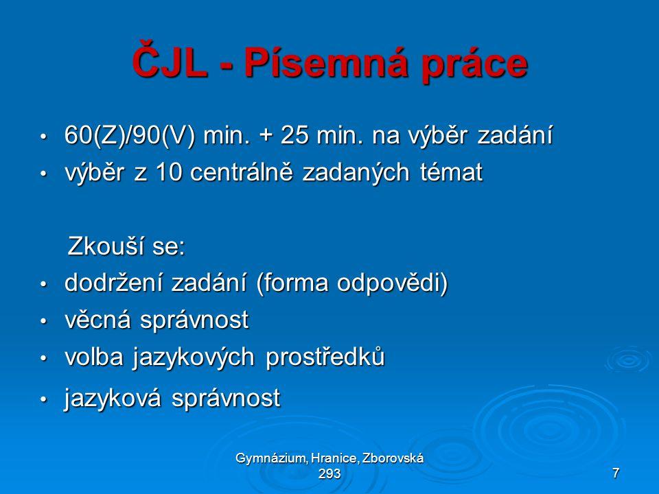 Gymnázium, Hranice, Zborovská 2937 ČJL - Písemná práce • 60(Z)/90(V) min.