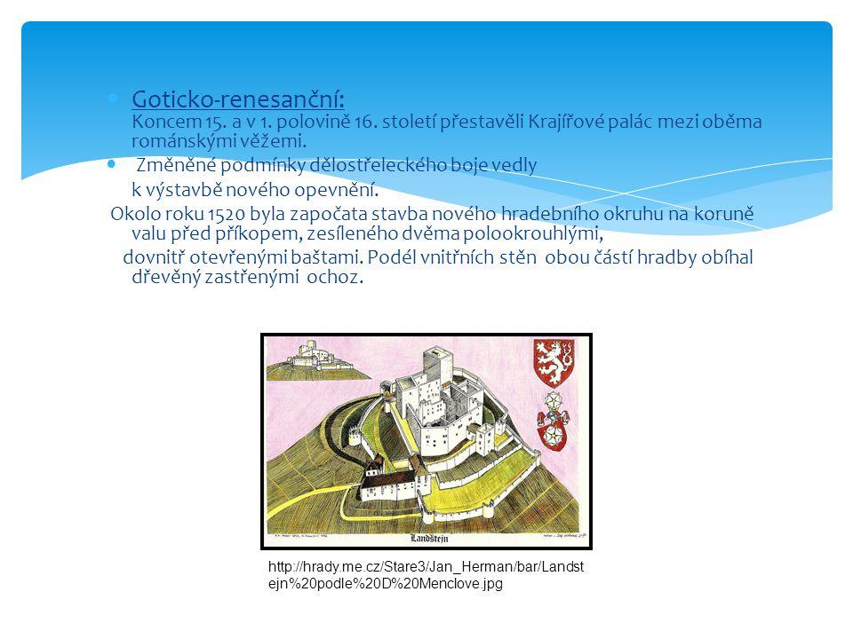  Goticko-renesanční: Koncem 15.a v 1. polovině 16.