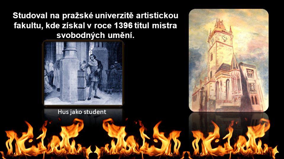 Studoval na pražské univerzitě artistickou fakultu, kde získal v roce 1396 titul mistra svobodných umění. Hus jako student