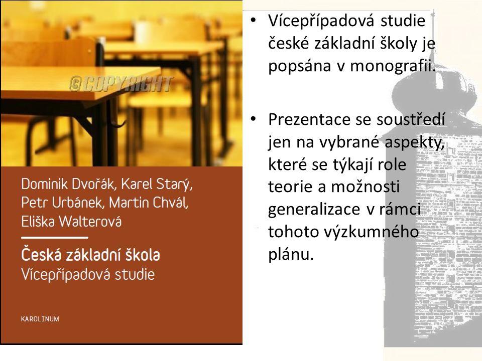 • Vícepřípadová studie české základní školy je popsána v monografii.
