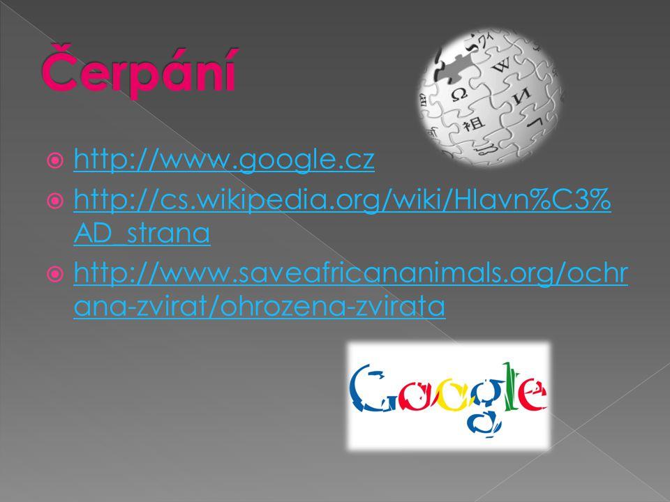  http://www.google.cz http://www.google.cz  http://cs.wikipedia.org/wiki/Hlavn%C3% AD_strana http://cs.wikipedia.org/wiki/Hlavn%C3% AD_strana  http