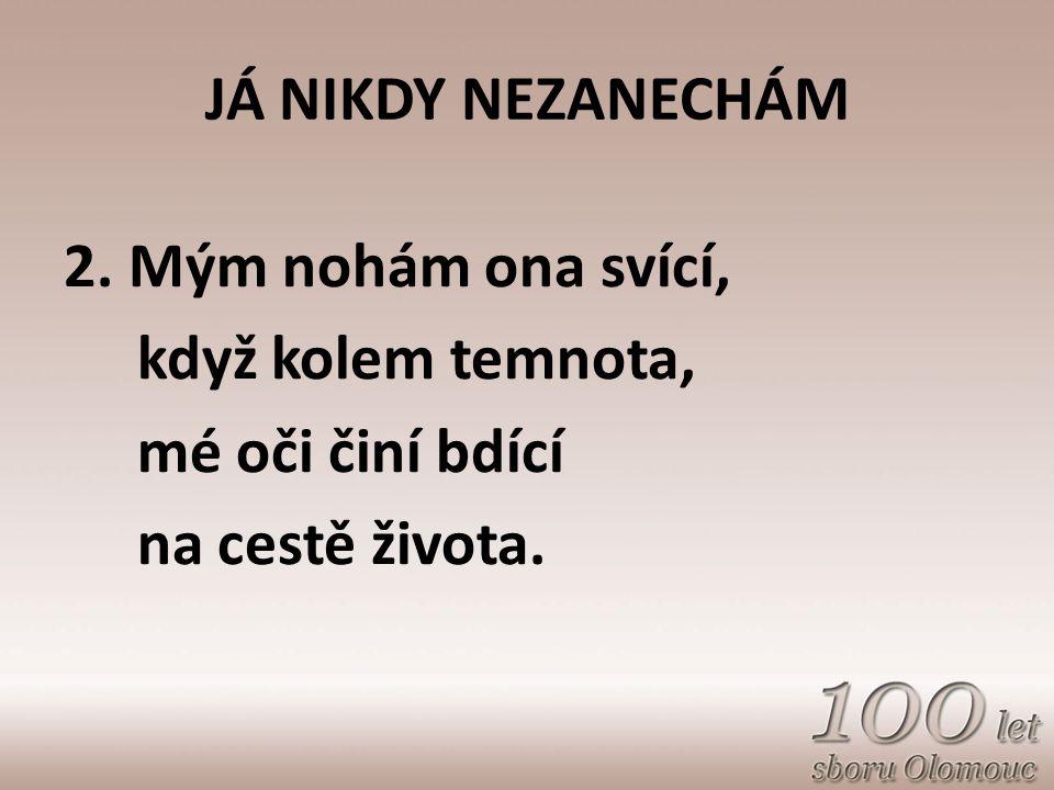 BUĎ PÁNU ČEST 2.