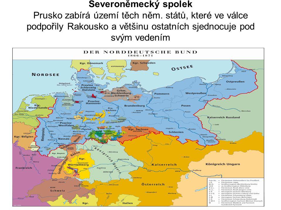 Severoněmecký spolek Prusko zabírá území těch něm.