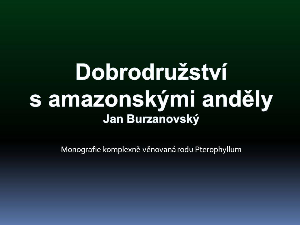 Dobrodružství a amazonskými anděly je první publikací vydanou v češtině, věnovanou rodu Pterophyllum v celé šíři jeho problematiky.