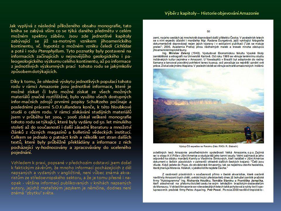 První kapitola - Paleogeografie Amazonie se zabývá samou pod- statou historie jihoamerického kontinentu, jeho formováním a geologickou strukturou, driftováním, vznikem stolových hor, včetně nejnovějších poznatků o tzv.