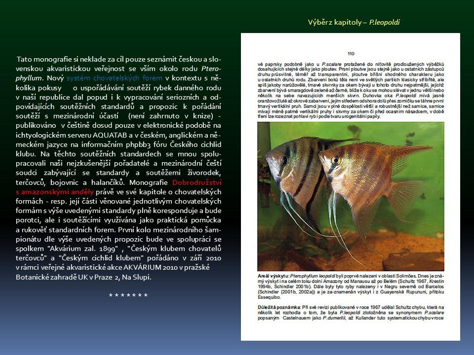Tato monografie si neklade za cíl pouze seznámit českou a slo- venskou akvaristickou veřejnost se vším okolo rodu Ptero- phyllum. Nový systém chovatel