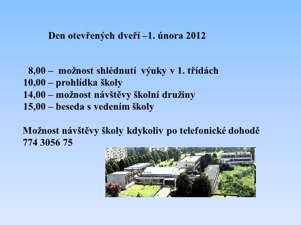Den otevřených dveří –1.února 2012 8,00 – možnost shlédnutí výuky v 1.