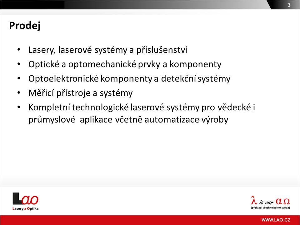 Prodej 3 • Lasery, laserové systémy a příslušenství • Optické a optomechanické prvky a komponenty • Optoelektronické komponenty a detekční systémy • M