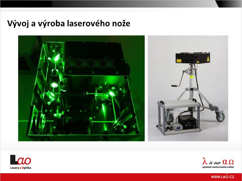 8 Vývoj a výroba laserového nože