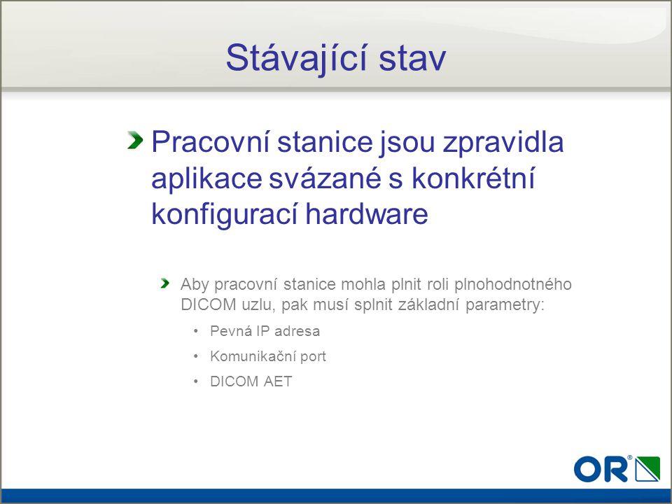 Host Computer obsahuje serverovou aplikaci Parametry DICOM software - IP adresa - port - DICOM AET jsou součástí Host Computer Bezinstalační technologie