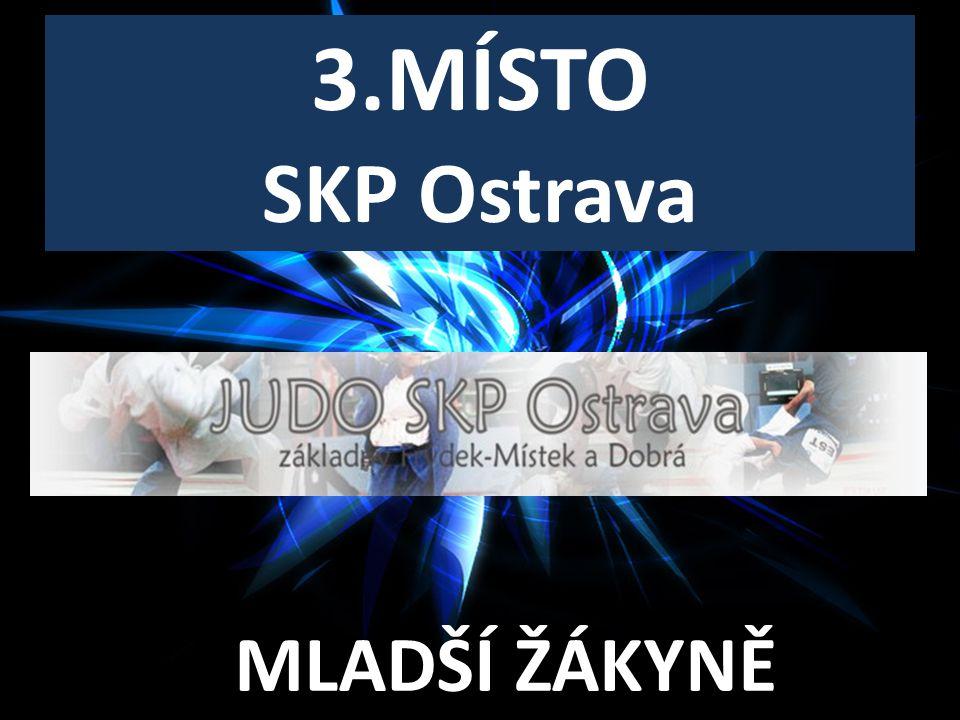 3.MÍSTO MLADŠÍ ŽÁKYNĚ SKP Ostrava