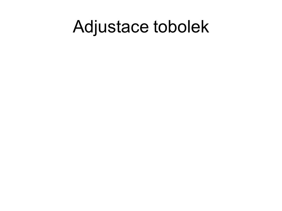 Adjustace tobolek