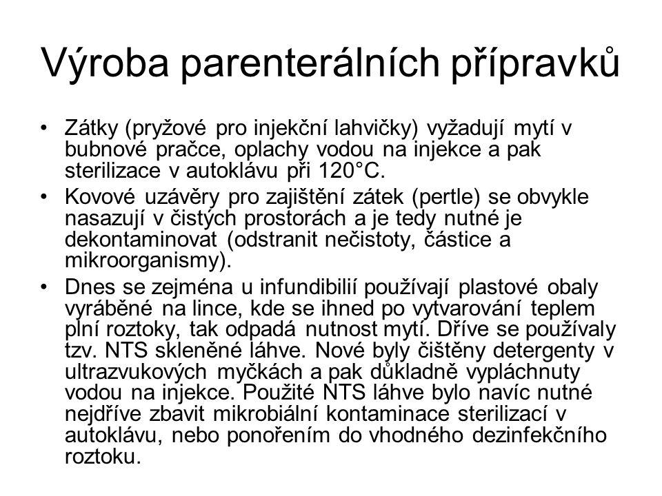 Výroba parenterálních přípravků •Zátky (pryžové pro injekční lahvičky) vyžadují mytí v bubnové pračce, oplachy vodou na injekce a pak sterilizace v au