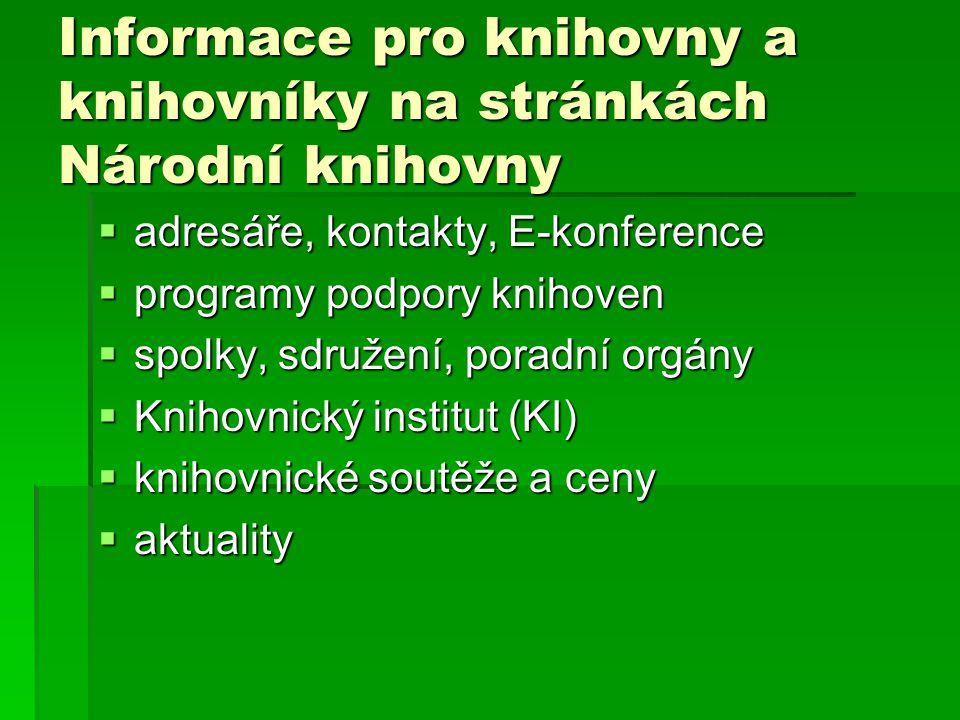 Webové stránky knihoven okresu  Městská knihovna Česká Lípa http://www.knihovna-cl.cz/ http://www.knihovna-cl.cz/  Městská knihovna Doksy http://knihovna.doksy.com/ http://knihovna.doksy.com/  Městská knihovna Cvikov http://knihovna.cvikov.cz/ http://knihovna.cvikov.cz/  Městská knihovna Mimoň http://www.knihovnamimon.cz./ http://www.knihovnamimon.cz./