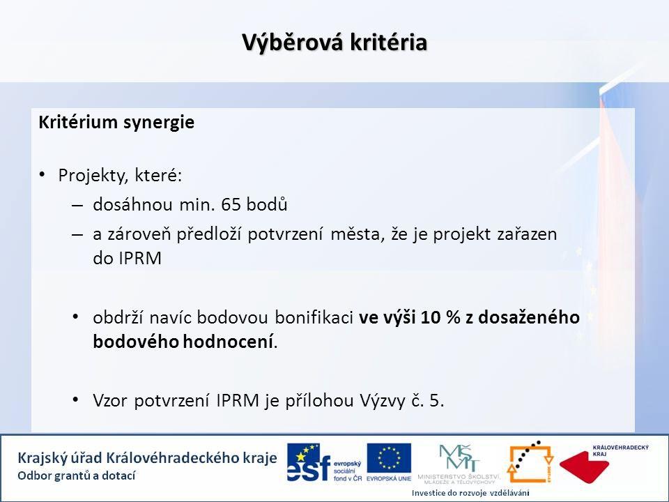 Výběrová kritéria Kritérium synergie • Projekty, které: – dosáhnou min.