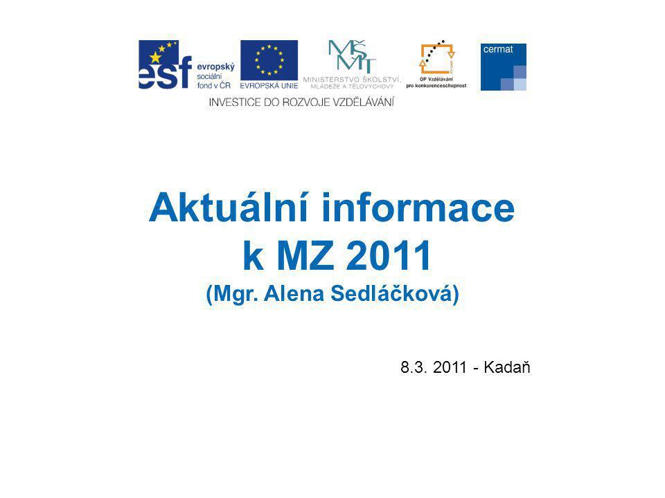 Informační podpora • odborné dotazy z oblasti hodnocení PP/ÚZ (hodcestina@cermat.cz, hodcizijazyk@cermat.cz) •odborné dotazy k problematice PUP MZ (pupmz@cermat.cz) •odborné dotazy k organizaci MZ (organizacemz@cermat.cz) •FAQ v LMS Moodle •www.novamaturita.cz a infolinka (help desk) (tel.: +420 224 507 507, e-mail: info@novamaturita.cz - při problémech vždy uveďte REDIZO školy •regionální garanti NIDV