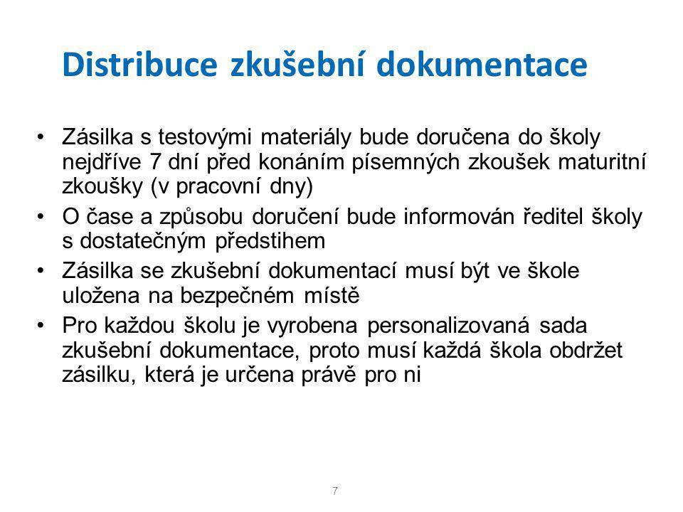 Distribuce zkušební dokumentace •Zásilka s testovými materiály bude doručena do školy nejdříve 7 dní před konáním písemných zkoušek maturitní zkoušky