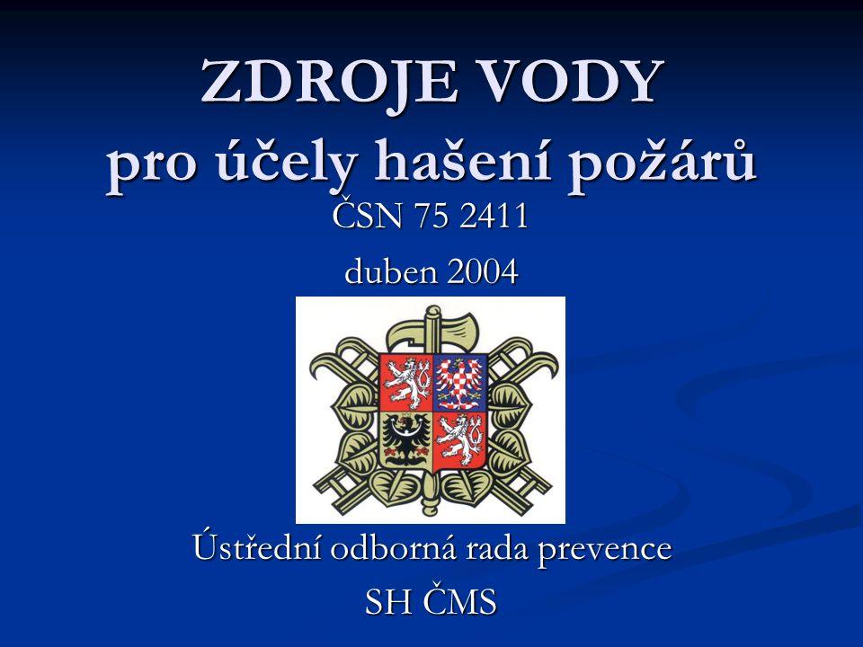 ČSN 75 2411:duben 2004 jako základní technický předpis  Nahradila ČSN 73 6639 z r.