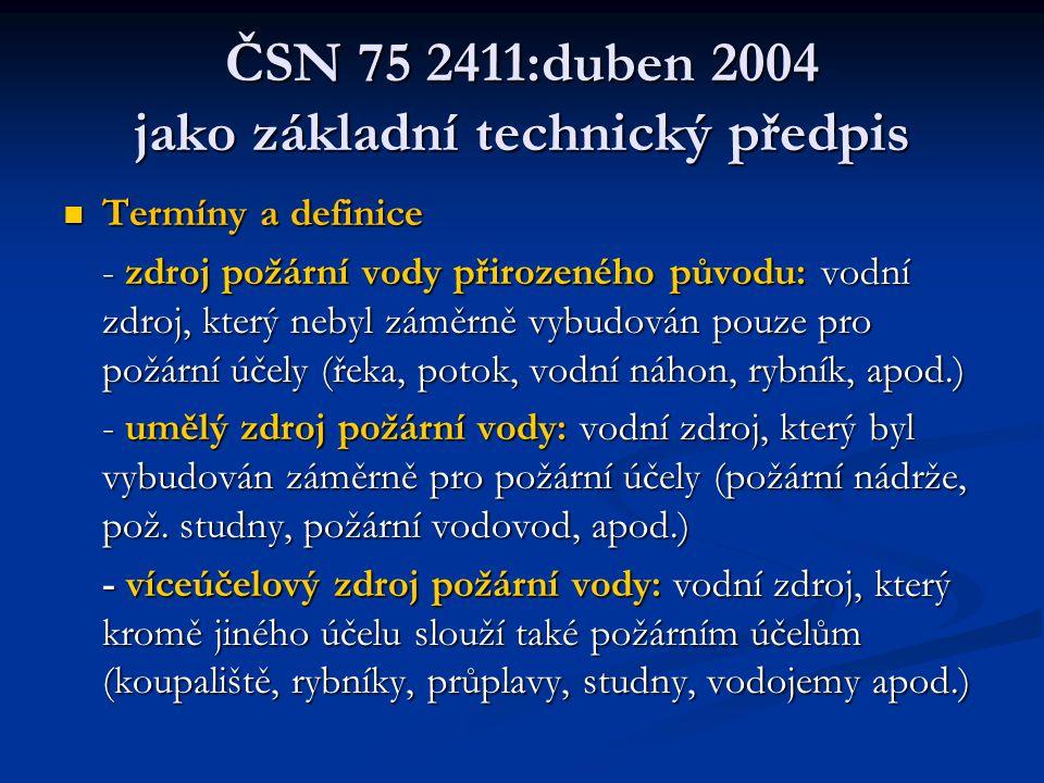 ČSN 75 2411:duben 2004  Zákon č.