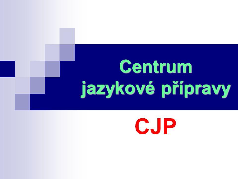 Centrum jazykové přípravy CJP