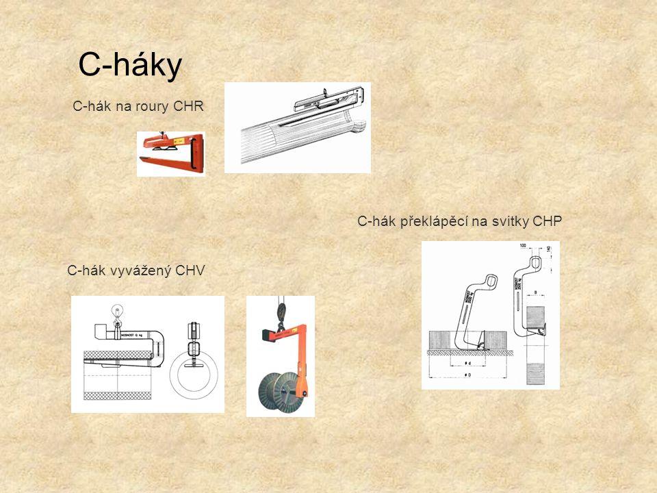C-háky C-hák překlápěcí na svitky CHP C-hák vyvážený CHV C-hák na roury CHR