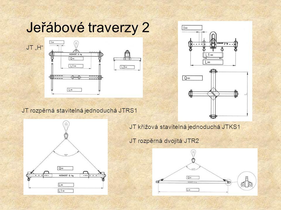 """JT """"H"""" JT rozpěrná dvojitá JTR2 JT rozpěrná stavitelná jednoduchá JTRS1 JT křížová stavitelná jednoduchá JTKS1 Jeřábové traverzy 2"""