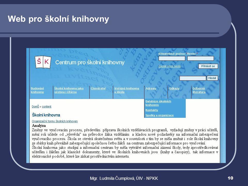 Mgr. Ludmila Čumplová, ÚIV - NPKK10 Web pro školní knihovny