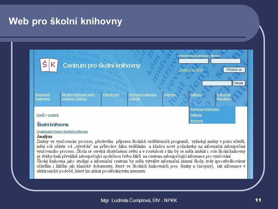 Mgr. Ludmila Čumplová, ÚIV - NPKK11 Web pro školní knihovny