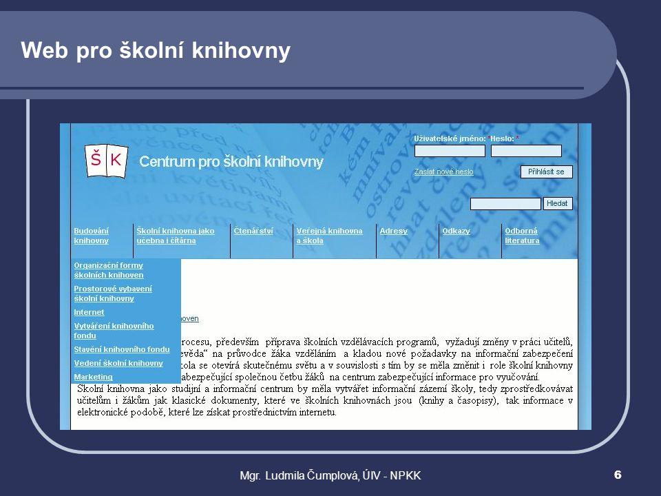 Mgr. Ludmila Čumplová, ÚIV - NPKK6 Web pro školní knihovny