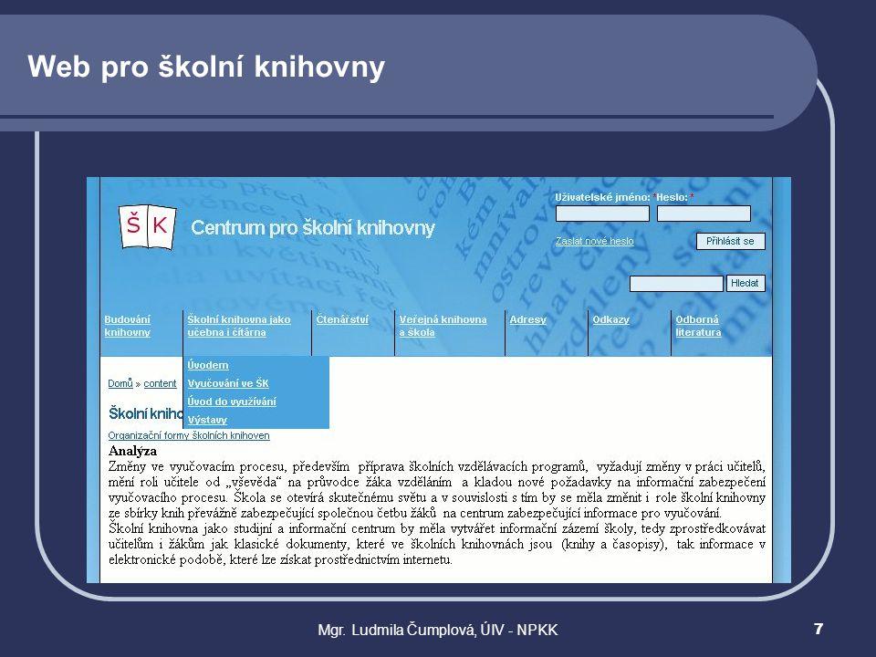 Mgr. Ludmila Čumplová, ÚIV - NPKK7 Web pro školní knihovny