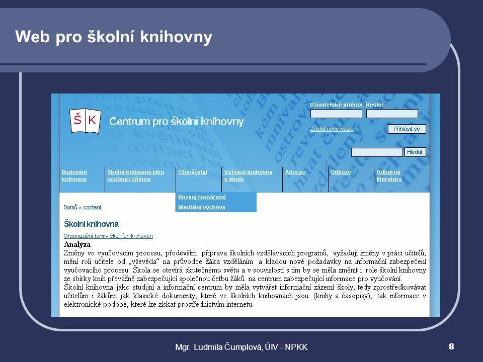 Mgr. Ludmila Čumplová, ÚIV - NPKK8 Web pro školní knihovny