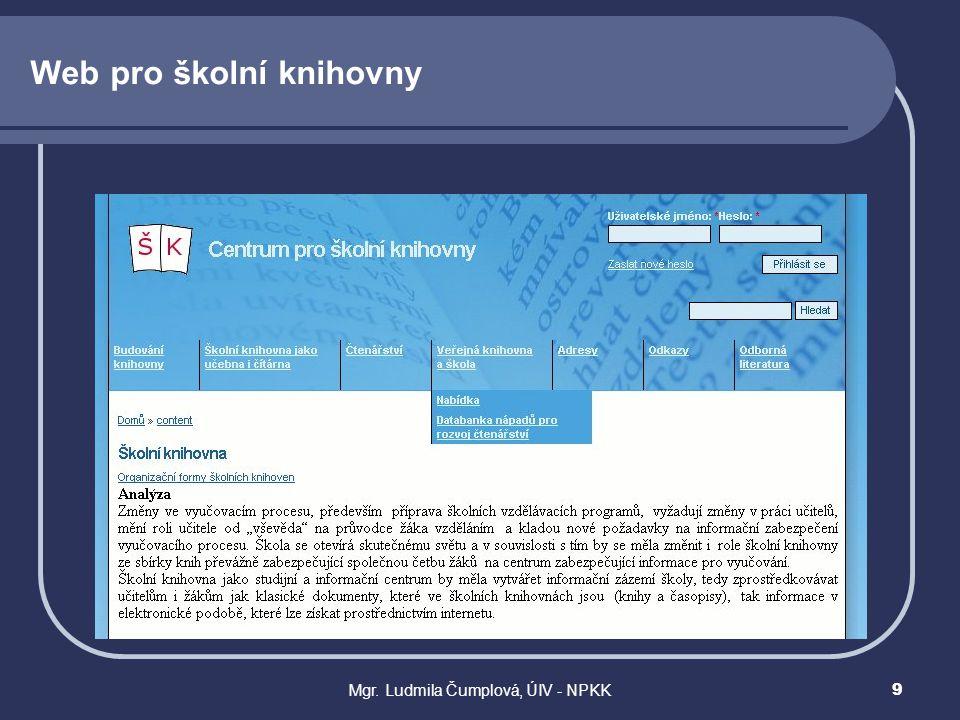 Mgr. Ludmila Čumplová, ÚIV - NPKK9 Web pro školní knihovny