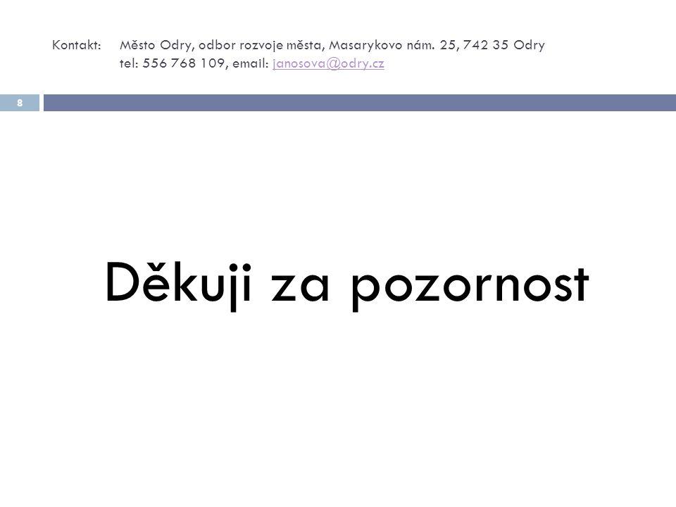 Kontakt: Město Odry, odbor rozvoje města, Masarykovo nám.